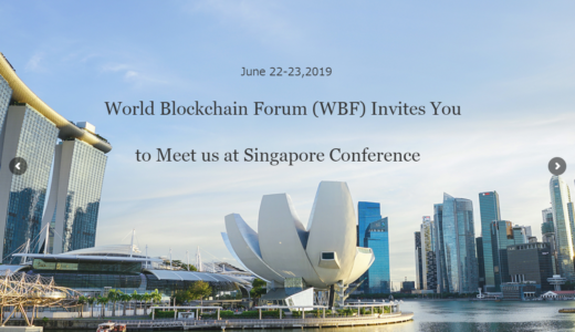 シンガポールでWorld Blockchain Forum – Singapore(WBF Singapore)が開催されるって
